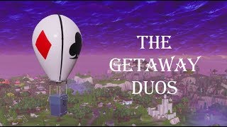 FORTNITE THE GETAWAY GAMEMODE (Duos) - JPS