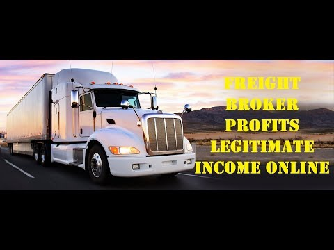 Freight Broker Profits Legitimate Income Online