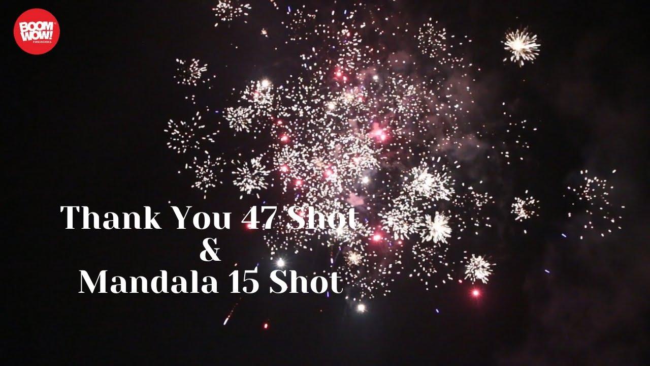 BW1514&BW1525 Thank You 47 Shot & Mandala 15 Shot Boomwow fireworks