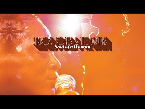 Sharon Jones & The Dap-Kings - Soul Of A Woman (Full Album Sampler)