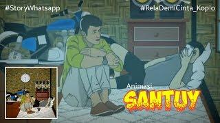 Download Story WA Santuy | Rela Demi Cinta versi Koplo
