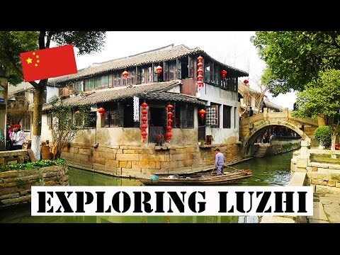 TRAVEL VLOG CHINA: Exploring Luzhi, Jiangsu //中国旅游:在甪直旅游