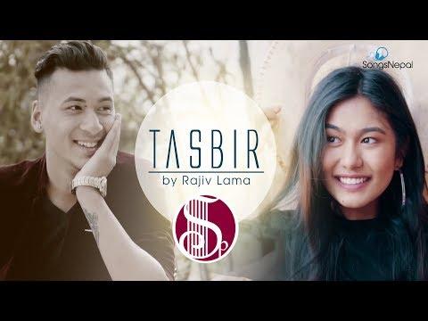 Tasbir - Rajiv Lama   New Nepali Pop Song 2018 / 2075