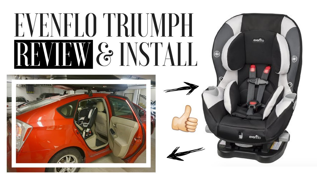 EVENFLO TRIUMPH REVIEW W Easy Rear Facing Installation