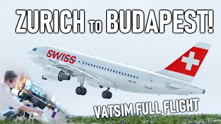 ✈️👨✈️ VATSIM Flight: Zurich to Budapest! Swiss Airbus A319 | FULL ATC!! [P3D V4.4]
