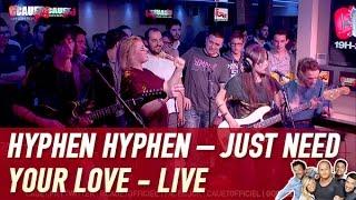 Hyphen Hyphen – Just Need Your Love - Live - C'Cauet sur NRJ - 検索動画 12