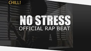 "Chill Hip-Hop Instrumental ""No Stress"" - D.i.n Beats"