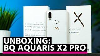 ¡ya está aqui el bq aquaris x2 pro