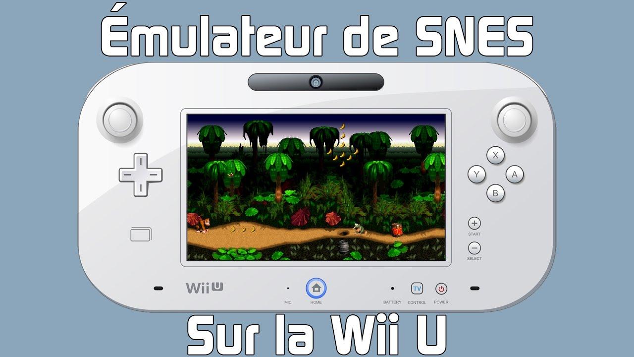 Comment avoir un émulateur de SNES sur la WiiU!