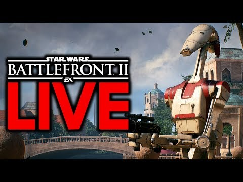 BATTLEFRONT IS OUT WORLDWIDE! STAR WARS BATTLEFRONT 2 LIVE STREAM #10