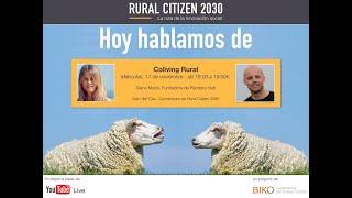 Rural Citizen 2030 - Hoy hablamos de coliving rural