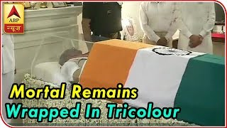 Delhi: Mortal Remains of Former PM Atal Bihari Vajpayee Wrapped in The Tricolour | ABP News