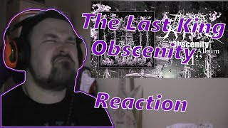 The Last King - Obscenity REACTION (Melodic Deathcore)