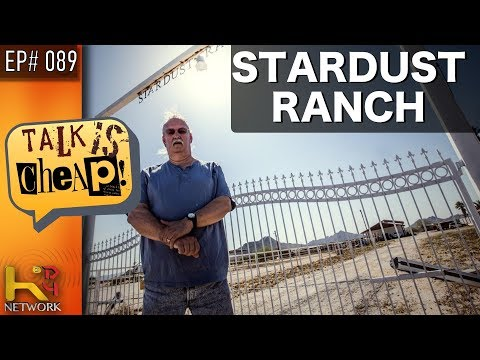 TALK IS CHEAP [EP089] Stardust Ranch