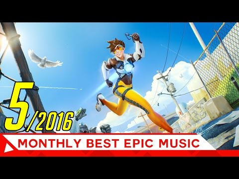 Epic Music Mix | Powerful Action Trailer - Best Music of MAY 2016 | Epic Music VN