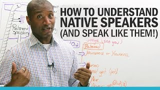 Video How to understand native English speakers...  and speak like them! download MP3, 3GP, MP4, WEBM, AVI, FLV Juni 2018