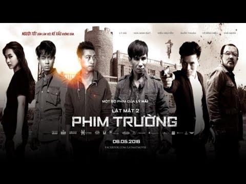 PHIM LẬT MẶT 3 FULL - (Phim Hành Động Hài  2018)   Lý Hải Production