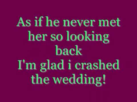 Crashed the wedding lyrics