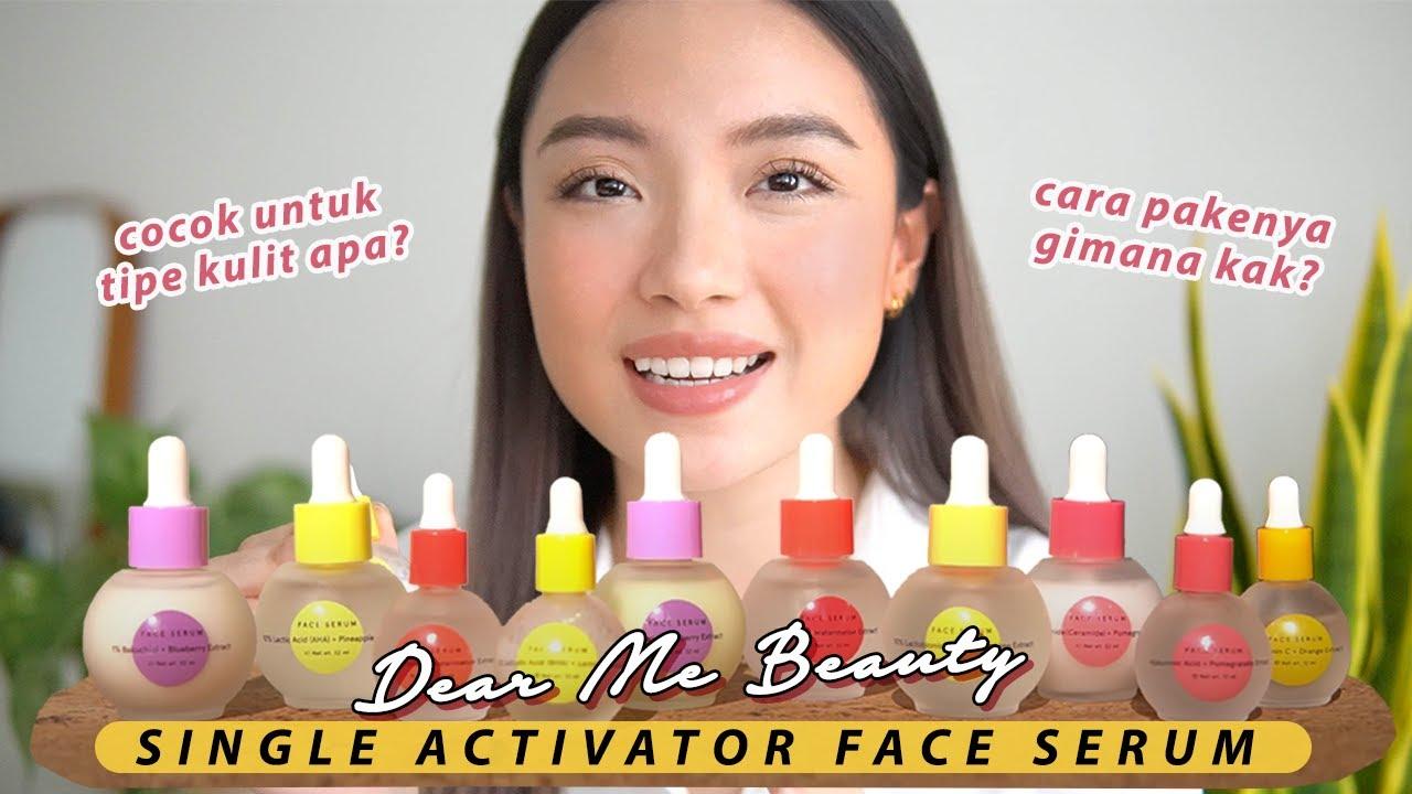 Kupas tuntas 11 Single Activator Serum Dear Me Beauty |Do's & Don'ts + TIPS LAYERING🤓  WAJIB NONTON