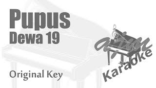 Dewa 19 Pupus Original Key Karaoke Piano Version