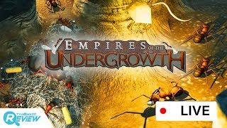 แคสเกมส์ Empires of the Undergrowth เมื่ออาณาจักรของมดจอมขยันนับล้านตัว