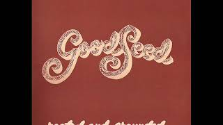 Rooted and Grounded (1974) - Good Seed And Friends (Full Album)