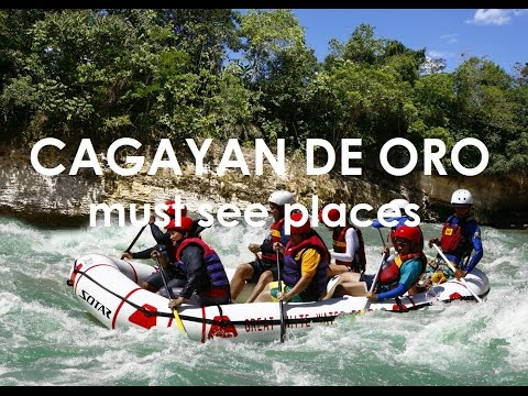 must see places in CAGAYAN DE ORO!