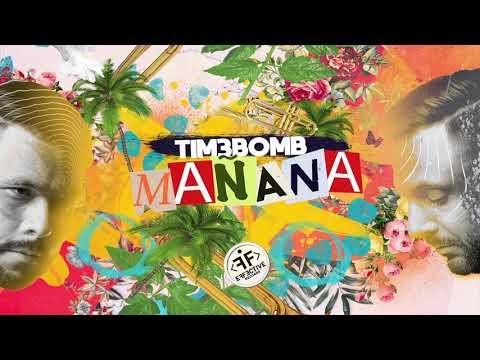 Tim3bomb - Manana [Official]