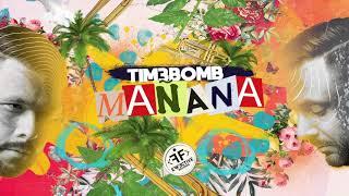 Tim3bomb Manana Official