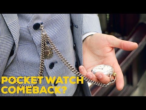Will Pocket Watches Make A Comeback?