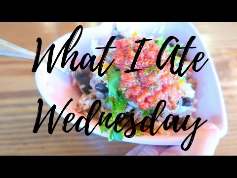 What I Ate Wednesday | March 29th 2017