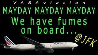 [REAL ATC] Air France MAYDAY due to FUMES ON BOARD at JFK!!
