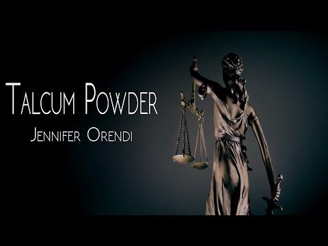 Talcum Powder - Jennifer Orendi