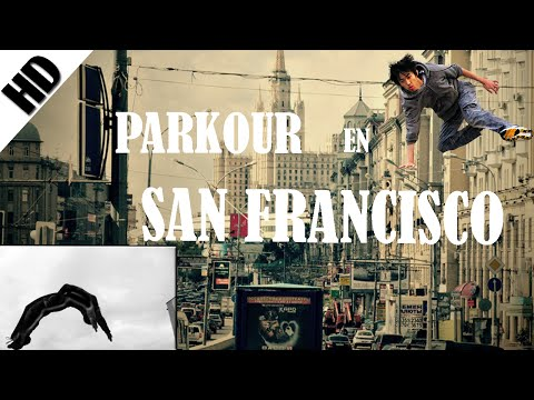PARKOUR - SAN FRANCISCO (USA) || MisterTurkey ||
