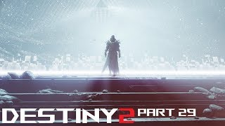 Destiny 2 New Light Free to Play Gameplay 1080p60 - Part 29