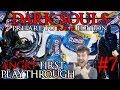 "Dark Souls 1: A Noobs First Playthrough ""Closure"" Episode 7"