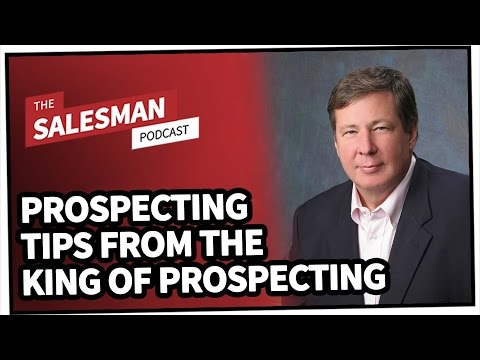 Prospecting Tips (From The KING Of Prospecting) With Dan McDade