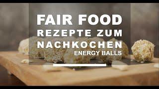 Faire Kochrezepte: Faire vegane Energy Balls