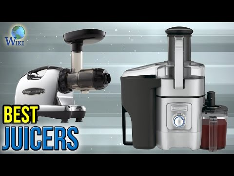 10 Best Juicers 2017