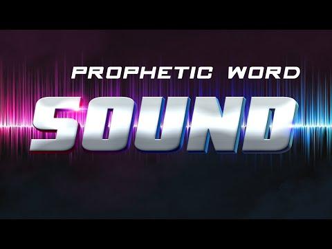 prophetic-word-//-sound