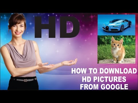 how to download hd pictures from google