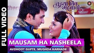 Download Hindi Video Songs - Mausam Ha Nasheela | Tuyjhya Vin Mar Javaan | Avdhoot Gupte & Mughda Karhade