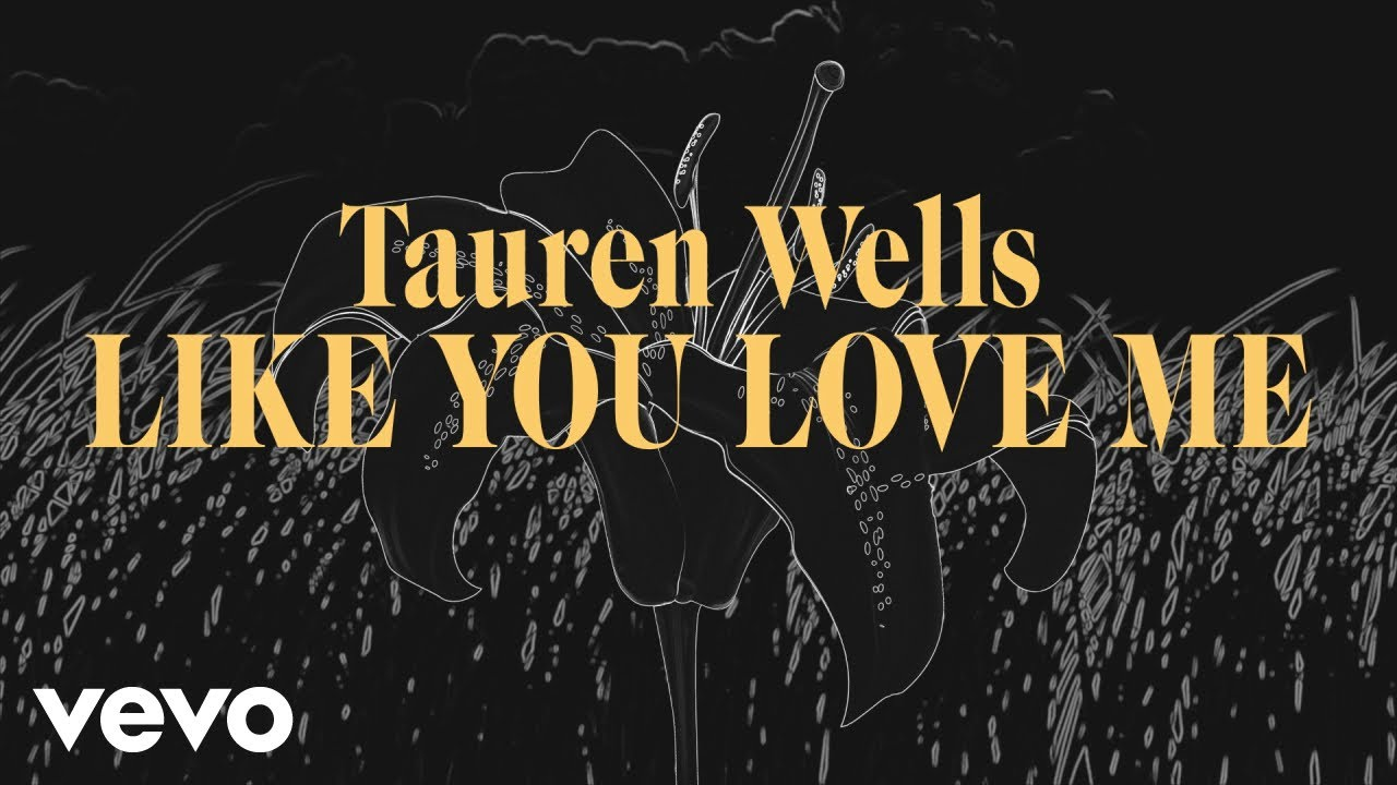 Tauren Wells Like You Love Me Lyrics Lyricsfa Com Maintenant avec sean sur la piste chaude, fond comme sa cire chaude. tauren wells like you love me lyrics