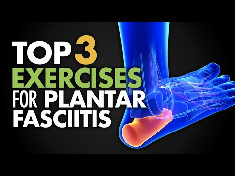 Top 3 Exercises for Plantar Fasciitis