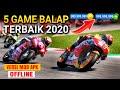 Top 5 Game Balap Motor Mod Apk Android Offline Terbaik 2020 - Best Racing Games Mirip Moto GP Ringan