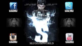 Slugga - Playing Dat Juve