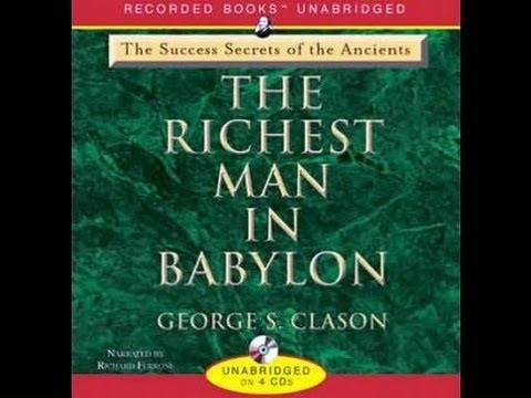 The Richest Man in Babylon - George S. Clason - Full Audiobook