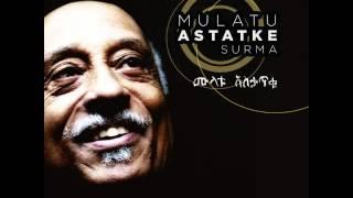 Mulatu Astatke - Surma (feat. Fatoumata Diawara) [Radio Edit]