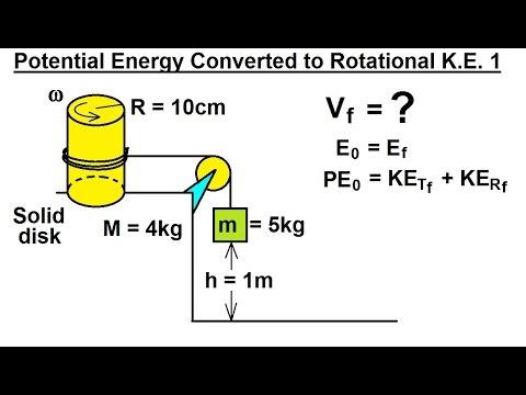 Physics - Mechanics: Rotational Kinetic Energy (12 of 19) P.E. Converted to Rotational K.E. 1