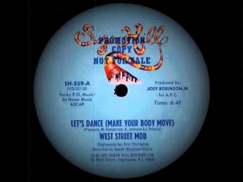 West Street Mob - Let's Dance (Make Your Body Move)